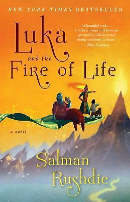 Luka and the Fire of Life: A Novel, Rushdie, Salman, New Book