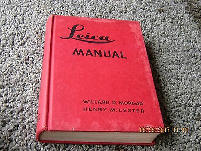 LEICA MANUAL by Morgan and Lester. 19th ed. Oct. 1944. Manchukuo by Julien Bryan