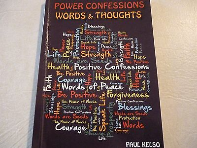 Power Confessions Words and Thoughts Paul Kelso book