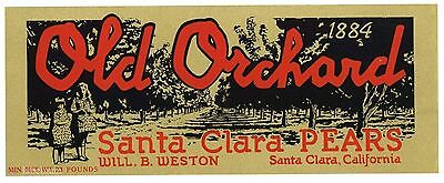 OLD ORCHARD Brand, Santa Clara Pears **AN ORIGINAL FRUIT CRATE LABEL** lug
