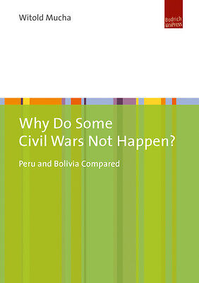 Why Do Some Civil Wars Not Happen? Witold Mucha