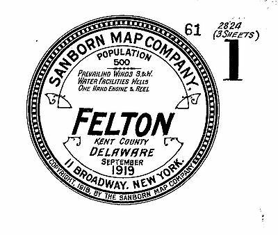 Felton, Delaware~Sanborn Map© sheets made in 1919 with 3 maps