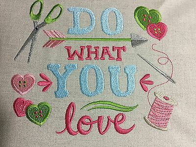 Embroidery Quilt Block/Cushion Front Made With Irish Linen Do What You Love