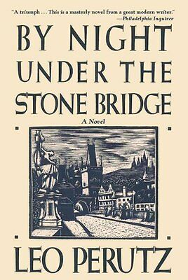By Night Under the Stone Bridge by Leo Perutz 9781611458411 (Paperback, 2013)