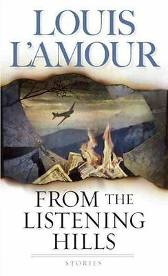 From the Listening Hills by Louis L'amour 9780553586480 (Paperback, 2004)