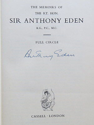 Full Circle. Memoirs of Sir Anthony Eden. SIGNED. 1960. FIRST EDITION. Hardback.