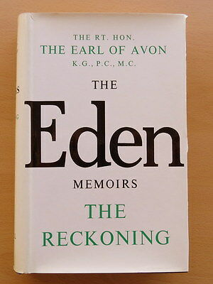 The Reckoning. Memoirs of Sir Anthony Eden. 1965. First Edition. Hardback