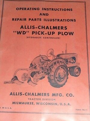 "Allis-Chalmers ""WD"" Pick-Up Plow Operator""s Manual"