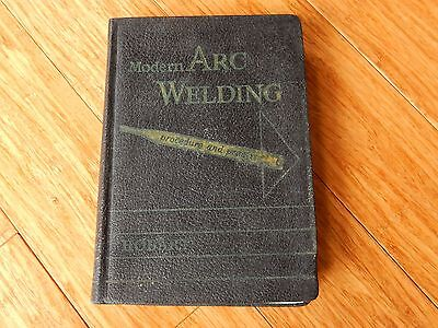 Vintage 1950's Modern Arc Welding Procedure & Practice Book HOBART Trade School
