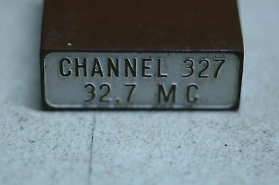 Western Electric FT-241-A Crystal Holder with Channel 327 32.7 MC