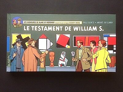 BLAKE ET MORTIMER - Le Testament de William S. - André Juillard - novembre 2016