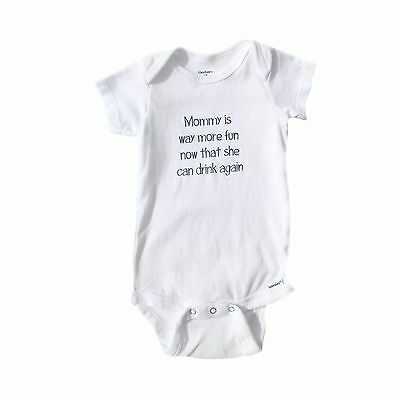 Cute Baby Onsie -Mommy Is Way More Fun Now That She Can Drink Again