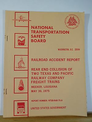 Railroad Accident Report 75-9 Texas and Pacific Ry Co Freight Trains 1975