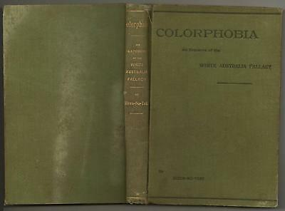 RARE SIGNED COLORPHOBIA AN EXPOSURE of the WHITE AUSTRALIA POLICY, GIZEN-NO-TEKI