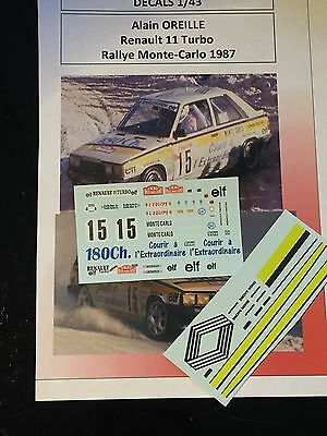 Decals 1/43 Renault 11 Turbo Oreille N°15 Rallye Monte Carlo 1987 Wrc Rally