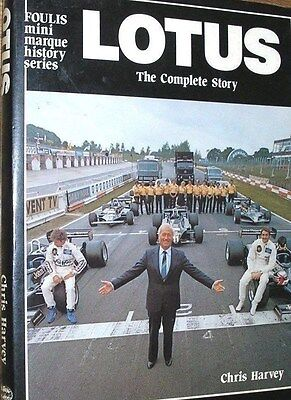 LOTUS THE COMPLETE STORY. Colin Chapman. HB Book.