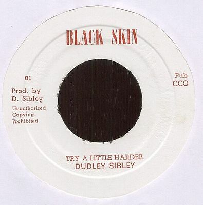 "DUDLEY SIBLEY Jamaican 1970s Reggae 7"" Single Black Skin	TRY A LITTLE HARDER"