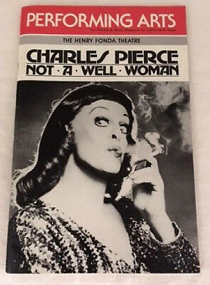 CHARLES PIERCE Not A Well Woman Theater Magazine Drag Female Inpersonator Gay