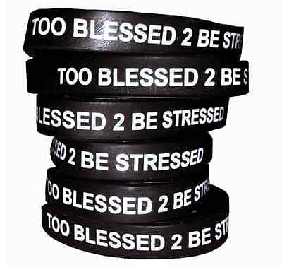 Too Blessed to be Stressed Black Rubber wristband bracelet black inspirational