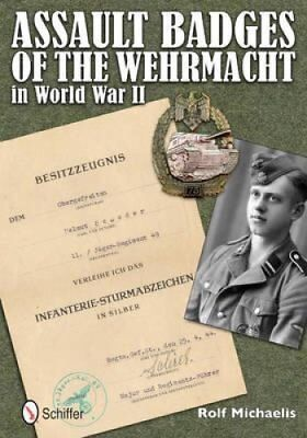 Assault Badges of the Wehrmacht in World War II by Rolf Michaelis 9780764342578