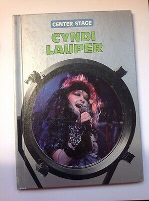 Cyndi Lauper CENTER STAGE 1986 Hardcover Book By William Sanford & Carl Green