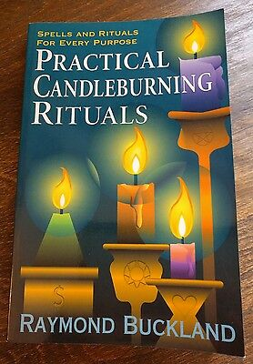 Practical Candleburning Rituals by Raymond Buckland 2002 LLEWELLYN *SPELLS*