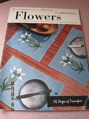 FLOWERS in Embroidery Anchor No. 545 35 cents 16 pages of Transfers