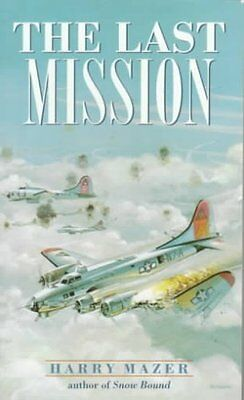 The Last Mission by Harry Mazer 9780440947974 (Paperback, 2000)