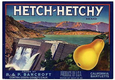 HETCH-HETCHY Brand, Yosemite  *AN ORIGINAL PEAR CRATE LABEL* wear i08