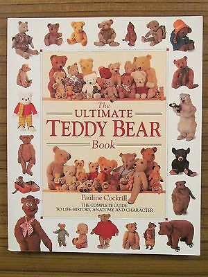 The Ultimate Teddy Bear Book - Guide To Life History Anatomy Pauline Cockrill