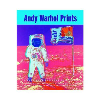 Andy Warhol Prints: A Catalogue Raisonne 1962-1987 by Frayda Feldman, Claudia...