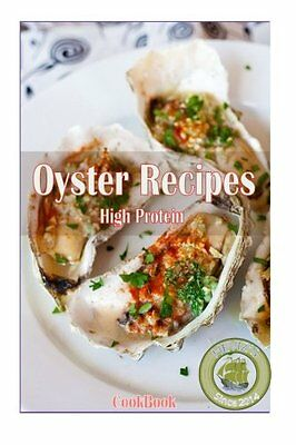 NEW High Protein Oyster Recipes by Heviz's