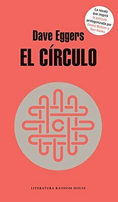 NEW El circulo /  The Circle (Spanish Edition) by Dave Eggers