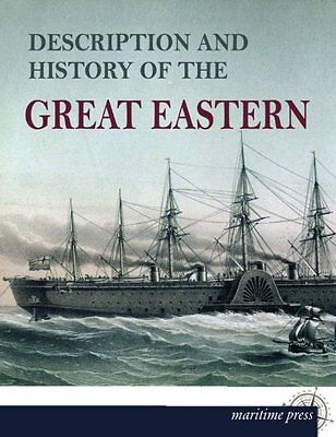 NEW Description and History of the Great Eastern by N.N.