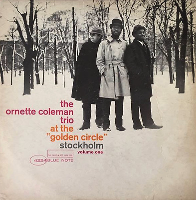 """THE ORNETTE COLEMAN TRIO - At The """"Golden Circle"""" Stockholm - Volume One (LP)"""