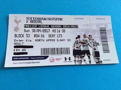Tottenham Spurs V Arsenal - USED TICKET - 30 April 2017 - Finale Season RARE