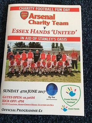 Arsenal Charity Team V Essex Hands United (Clacton) PROGRAMME - 4 June 2017