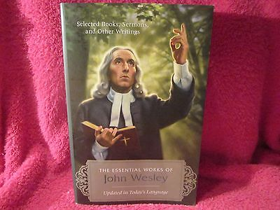 THE ESSENTIAL WORKS OF JOHN WESLEY - JOHN WESLEY (PAPERBACK) NEW 1373 pages