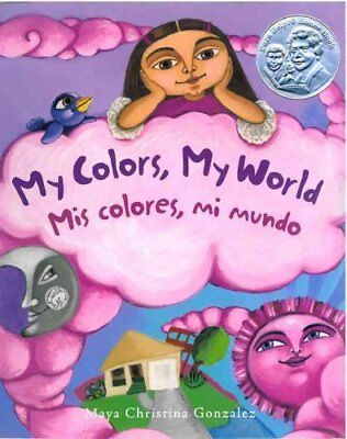 My Colors, My World/Mis Colores, Mi Mundo 9780892392780 (Paperback, 2013)