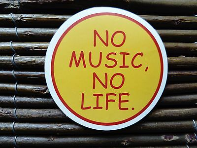 No Music No Life Real Talk Vinyl Sticker Decal Skateboard Snowboard Laptop Phone