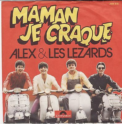 "Alex et Les Lézards	Maman je craque Te mine pas German 7"" 45 PS Vespa Cover Mod"