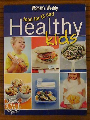 Women's Weekly Recipe Book - Food For Fit & Healthy Kids Children Nutrition