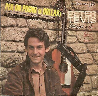 Peter Tevis - Per Un Pugno Di Dollari / Lonesome Billy (Raro Morricone Ost)