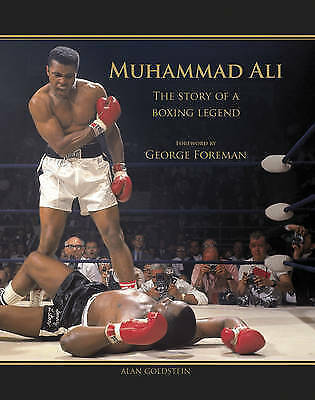 Muhammad Ali: The Story of a Boxing Legend by Alan Goldstein (Hardback, 2014)
