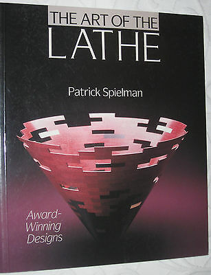 1996 'THE ART OF THE LATHE' by PATRICK SPIELMAN - AWARD WINNING DESIGNS