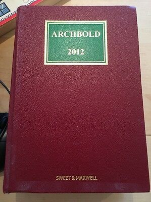 Archbold Criminal Pleading Evidence and Practice 2012 (Hardback) Sweet & Maxwell