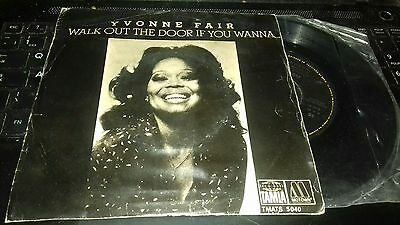 RARE 45 - YVONNE FAIR WALK OUT THE DOOR IF YOU WANNA Pic Sleeve FUNK SOUL NM