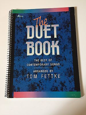 The Duet Book : The Best of Contemporary Songs by Tom Fettke (1992, Paperback)