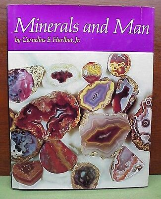 Minerals and Man by Cornelius S. Hurlbut Jr Nice Condition w/ Dust Cover