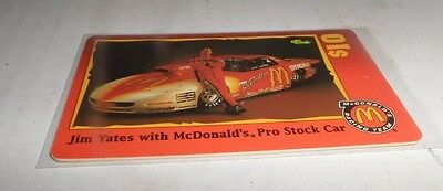 $10 McDonald's Scoreboard Phone Card Phonecard Jim Yates + Pro Stock Car